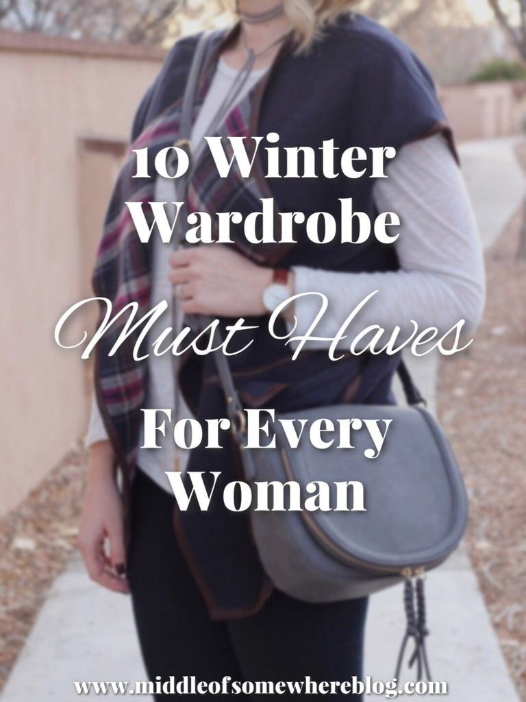 Wardrobe Must Haves: 10 Winter Wardrobe Must Haves For Every Woman