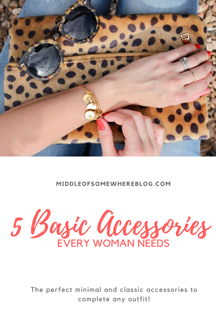 basic accessories every woman needs